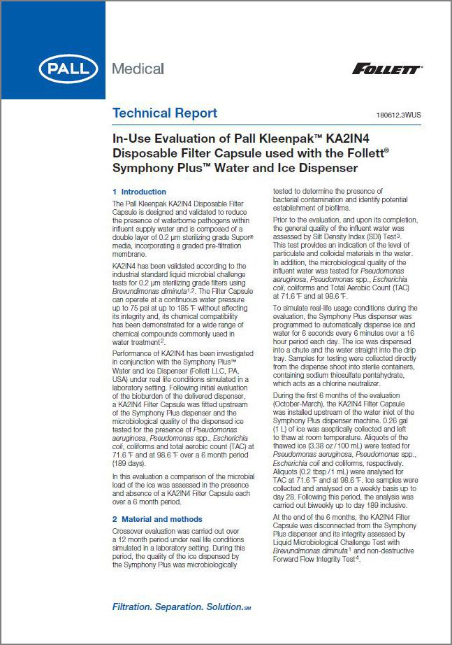 Report - In-Use Evaluation of Pall Kleenpak™ KA2IN4 Disposable Filter Capsule