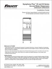 Symphony Plus 25 and 50 Series Ice and Water Dispensers 25FB425A/W, 50FB425A/W Installation Guide
