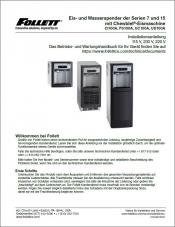7 and 15 Series Ice and Water Dispensers 115 V, 230 V, 220 V Installation Instructions (German)